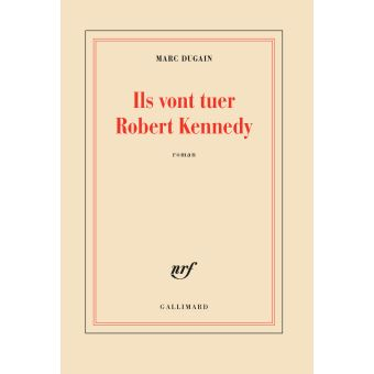Ils-vont-tuer-Robert-Kennedy